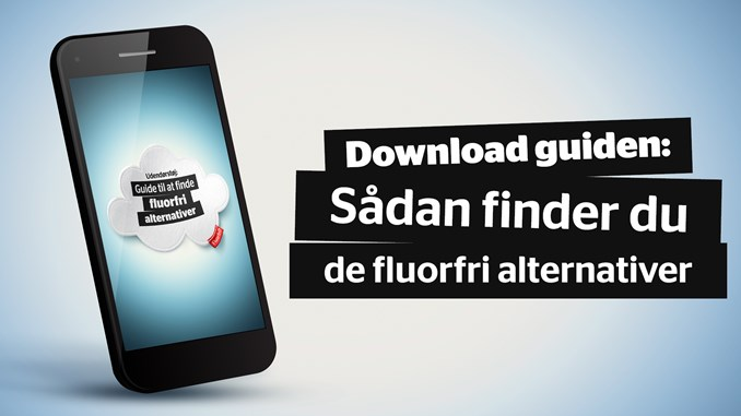 Download guiden: Sådan finder du de fluorfri alternativer